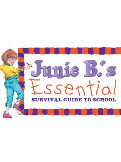 <i>Junie B's Essential Survival Guide to School</i>