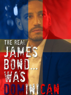 The Real James Bond Was Dominican