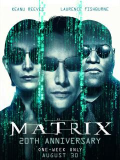 The Matrix: 20th Anniversary