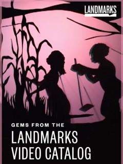 Gems from the Landmarks Video Catalog