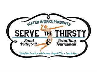 Water Works presents Serve the Thirsty