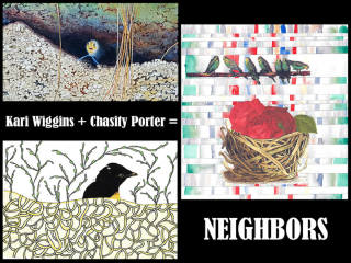 Dormalou Project presents Kari Wiggins + Chasity Porter: Neighbors