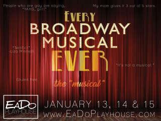 EaDo Playhouse presents <i>Every Broadway Musical Ever</i> The Musical