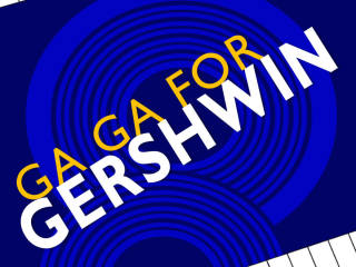 Lone Star Lyric presents Ga Ga for Gershwin