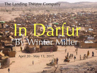The Landing Theatre Company presents In Darfur