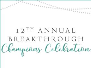 Breakthrough presents Champions Celebration