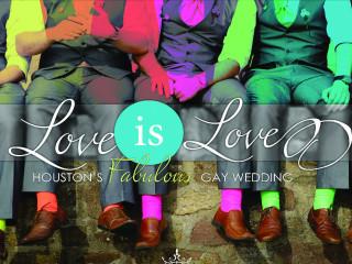 #LoveIsLove Houston's Fabulous Gay Wedding