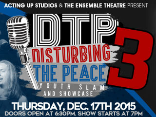 Disturbing The Peace Youth Slam and Showcase