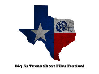Big As Texas Short Film Festival