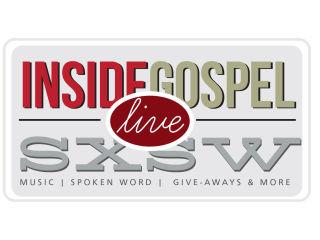 Inside Gospel Live at SXSW