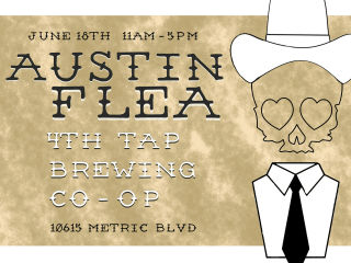 The Austin Flea at 4th Tap Brewing Co-Op