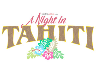 Children at Risk presents A Night In Tahiti