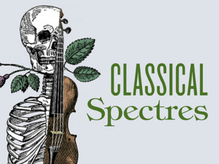 Ars Lyrica Houston presents Classical Spectres