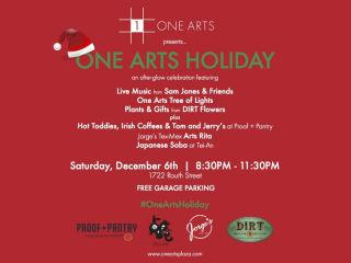 One Arts Plaza presents One Arts Holiday