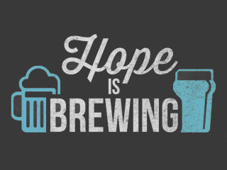 Hope is Brewing