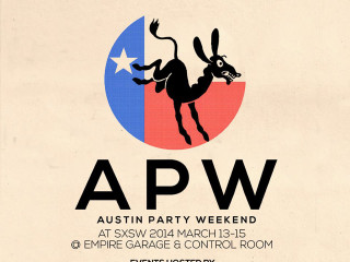poster for Austin Party Weekend 2014 at SXSW