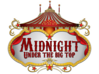 The Wright House Wellness Center presents Midnight Under the Big Top