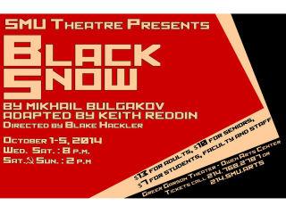 SMU Theatre Department presents Black Snow