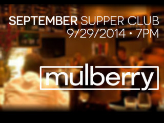 Mulberry September Supper Club