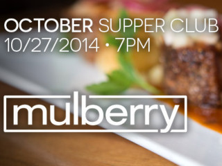 Mulberry October Supper Club 2014