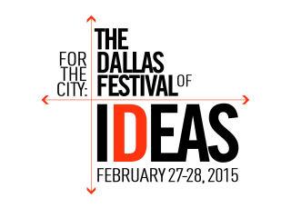 For the City: The Dallas Festival of Ideas