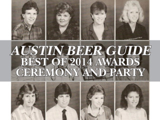 Austin Beer Guide's Best of 2014 Awards