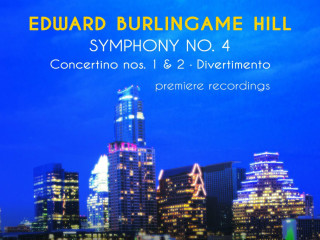 Austin Symphony Orchestra_Edward Burlingame Hill Symphony No 4_Peter Bay_Anton Nel_CD_CROPPED_2015