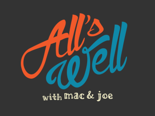 All's Well_Mac Blake_Joe Hafkey_Cap City Comedy Club_Austin
