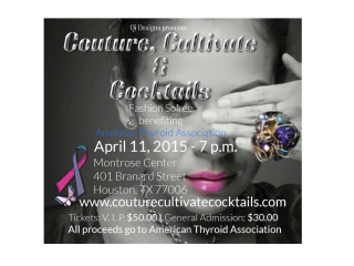 """""""Couture, Cultivate & Cocktails Fashion Soiree"""" benefiting American Thyroid Association"""
