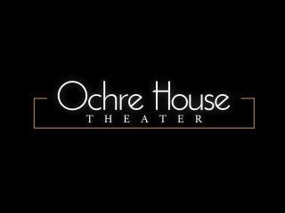 Ochre House Theater