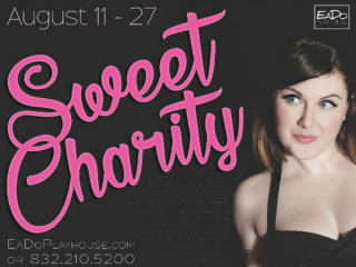 EaDo Playhouse presents <i>Sweet Charity</i>