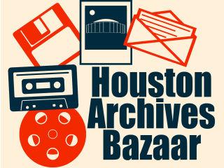 Area of Houston Archivists presents Houston Archives Bazaar