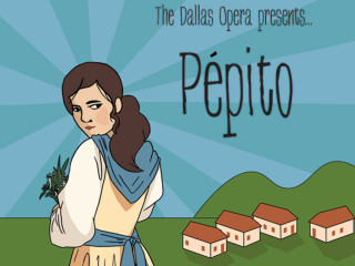The Dallas Opera presents Pépito