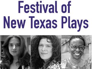 Festival of New Texas Plays