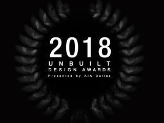 2018 Unbuilt Design Awards Gallery Show & Announcement Party