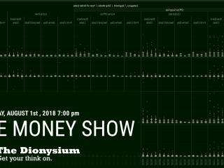 The Dionysium Summer Show: Money