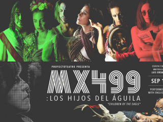 MX499: Los Hijos del Águila (Children of the Eagle)