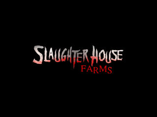 Slaughter House Farms