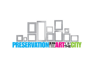 Preservation is the Art of the City