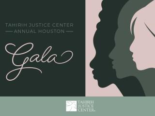 Tahirih Justice Center Annual Houston Gala