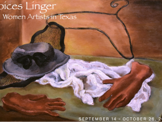 """""""Voices Linger: Women Artists in Texas"""" opening reception"""