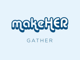 MakeHER Gather