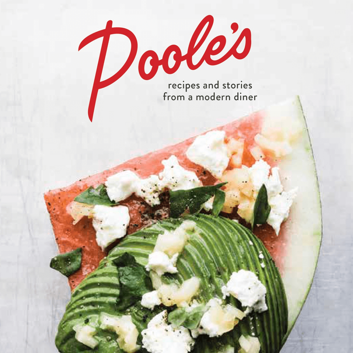 Ashley Christensen Poole's Diner cookbook