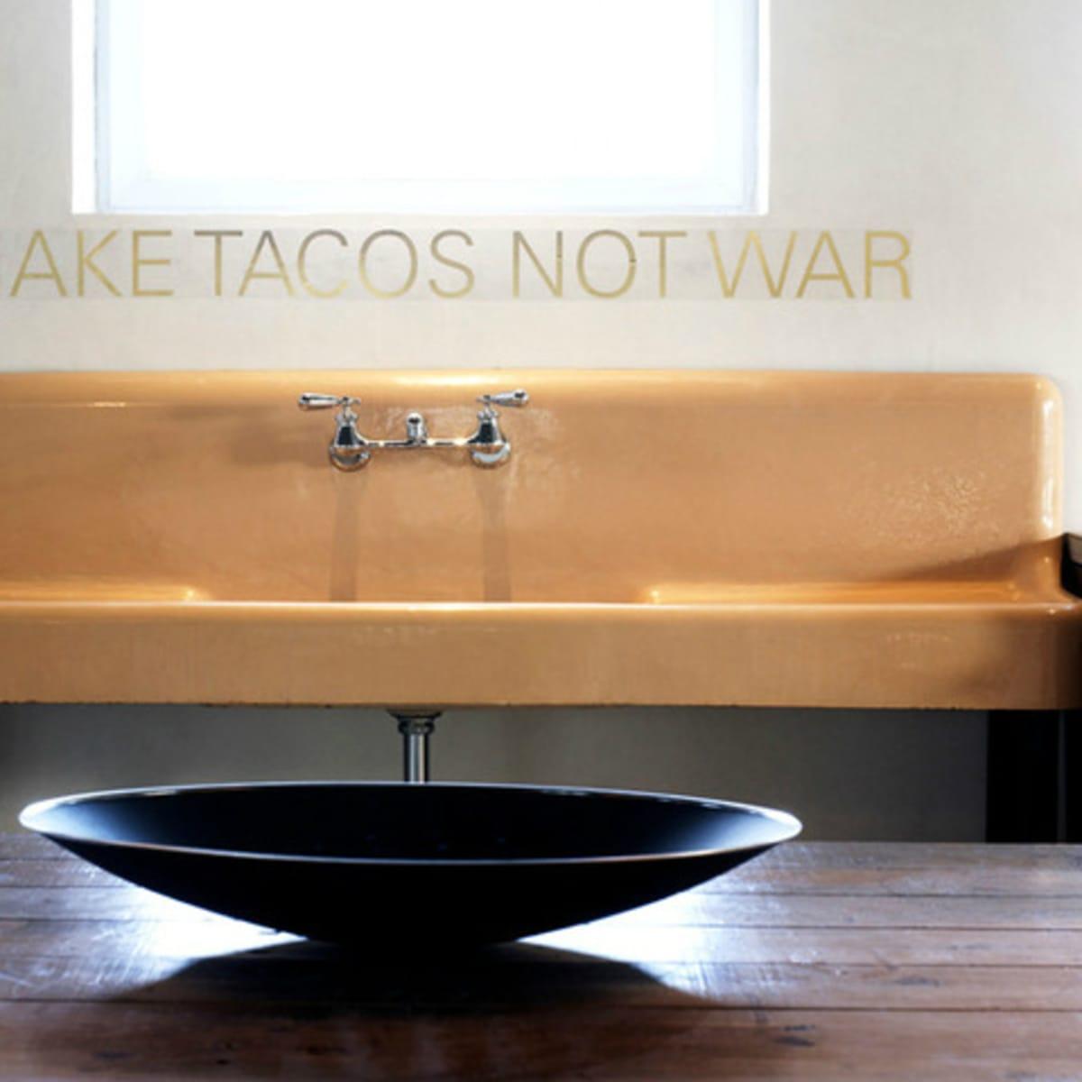Houzz Texas style make tacos not war