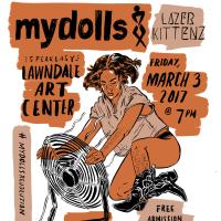 Lawndale Art Center presents SPEAKEASY featuring Mydolls