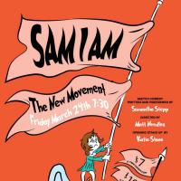The New Movement presents Sam I Am