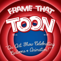 Guzu Gallery Presents Frame That Toon: An Art Show Celebrating Cartoons & Animation opening reception