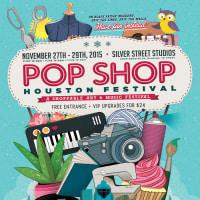 Pop Shop Houston November 2015 Festival Poster