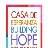 Casa de Esperanza de los Niños Annual Gala: Building Hope for Children