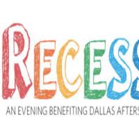 Dallas Afterschool presents Recess